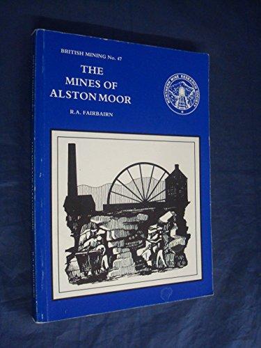 9780901450401: Mines of Alston Moor (British Mining)