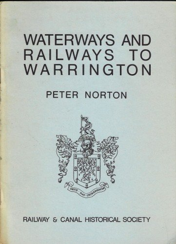 9780901461087: Waterways and Railways to Warrington
