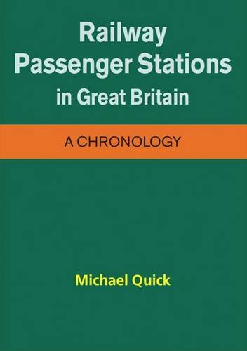 Railway Passenger Stations in Great Britain - a Chronology (9780901461575) by [???]