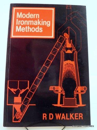 9780901462275: Modern Ironmaking Methods