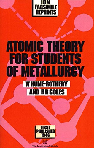 9780901462398: Atomic theory for students of metallurgy (Monograph and Report Series, No 3)