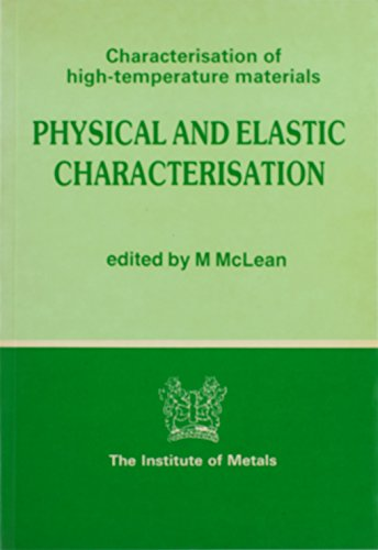 Physical and Elastic Characterization: Institute of Metals