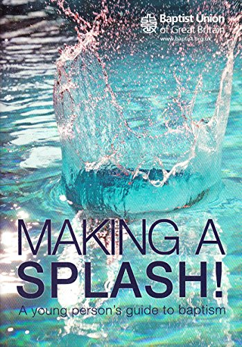 9780901472496: Making a Splash: A Young Person's Guide to Baptism