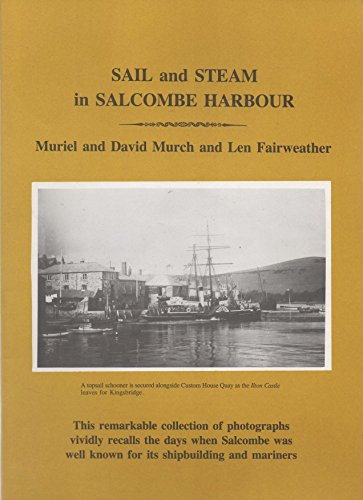 9780901474230: Sail and steam in Salcombe Harbour