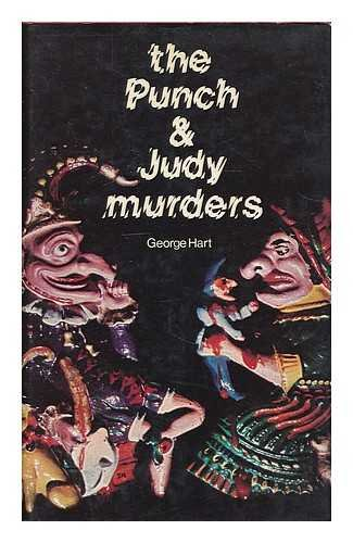 The Punch & Judy Murders: Hart, George