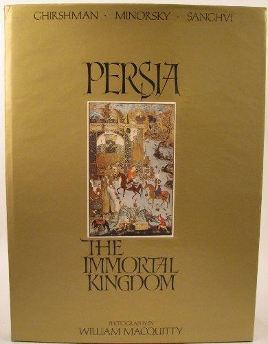 9780901493057: Persia, the Immortal Kingdom