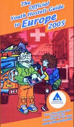 Official Youth Hostels Guide To Europe 2005 (9780901496645) by Steve Turner