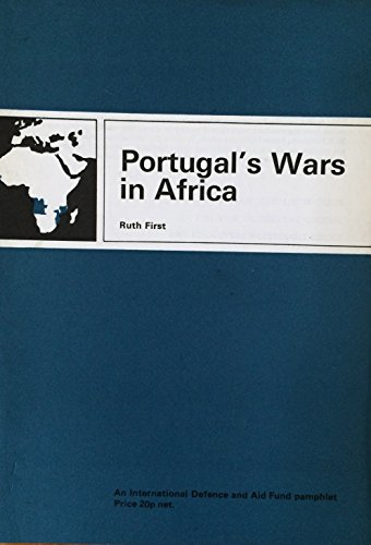 9780901500120: Portugal's Wars in Africa (An International Defence and Aid Fund pamphlet)
