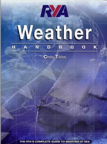 9780901501950: RYA Weather Handbook: The RYA's Complete Guide to Weather at Sea