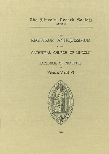 Registrum Antiquissimum of the Cathedral Church of Lincoln [facs 5-6]: Foster, C.W.
