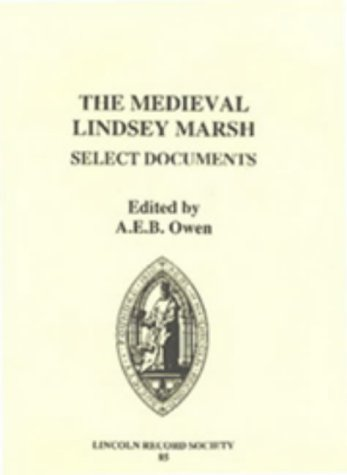 The Medieval Lindsey March. Select Documents.: Owen, A E B