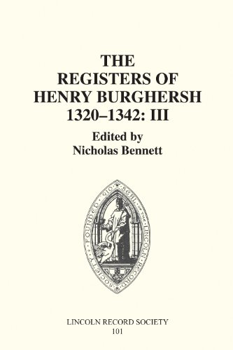 9780901503640: The Registers of Henry Burghersh 1320-1342: II. Institutions to Benefices in the Archdeaconries of Northampton, Oxford, Bedford, Buckingham and ... of the Lincoln Record Society, 87)