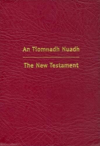9780901518293: An Tiomnadh Nuadh: Burgundy Vinyl Binding Edition: The New Testament (English and Multilingual Edition)