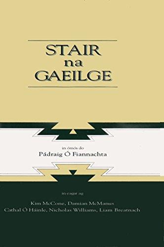 9780901519900: Stair na Gaeilge: In Omos do Padraig O Fiannachta (Irish Edition)