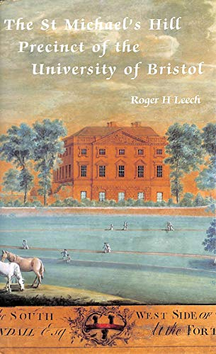 9780901538222: The St Michael's Hill Precinct of the University of Bristol: Part 2: The Topography of Medieval and Early Modern Bristol (Bristol Record Society)