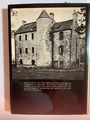 KINKELL: The Reconstruction of a Scottish Castle