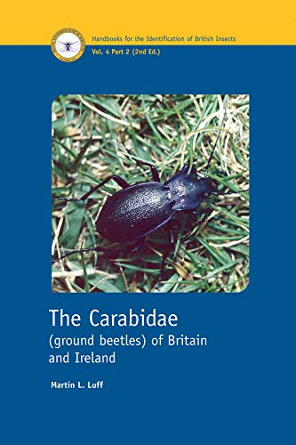 9780901546869: The Carabidae (ground Beetles) of Britain and Ireland (Handbooks for the Identification of British Insects)