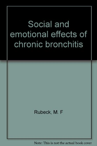 Social and Emotional Effects of Chronic Bronchitis: M.F. Rubeck