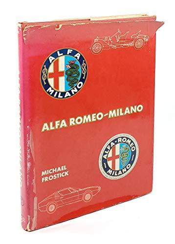 Alfa Romeo Milano.: Michael Frostick.
