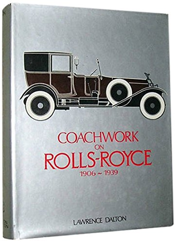 Coachwork on Rolls-Royce, 1906-1939: Dalton, Lawrence