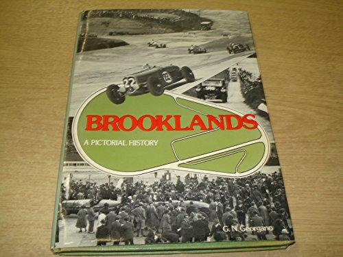 Brooklands: A Pictorial History (Beaulieu books): Georgano, G.N.
