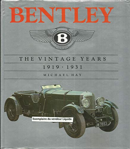 9780901564269: Bentley: The Vintage Years 1919-1931