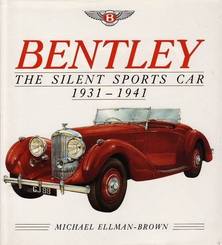 9780901564337: Bentley: The Silent Sports Car, 1931 42