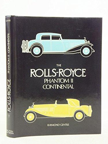 The Rolls-Royce Phantom II Continental: Gentile, Raymond