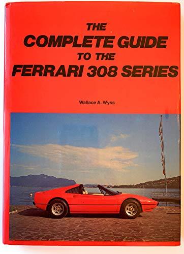 9780901564580: Complete Guide to Ferrari 308 Series