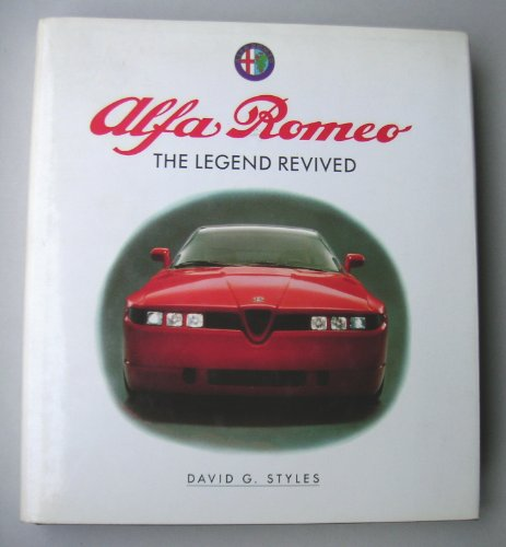9780901564757: Alfa Romeo: The Legend Revived