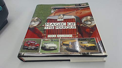Mg: The Magic of the Marque: Allison, Mike