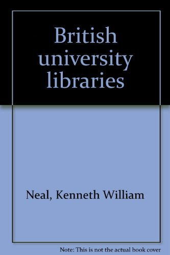 British University Libraries: Neal, Kenneth William