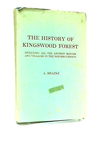 9780901571038: History of Kingswood Forest Including All the Ancient Manors and Villages in the Neighbourhood
