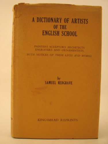 Dictionary of Artists of the English School Redgrave, Samuel