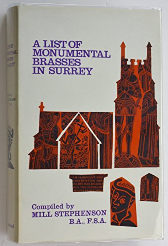 A List of Monumental Brasses in Surrey: Stephenson, Mill