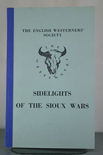 9780901572011: Sidelights of the Sioux Wars