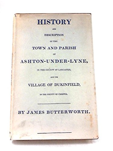 9780901598356: History and Description of the Town of Ashton-under-Lyne