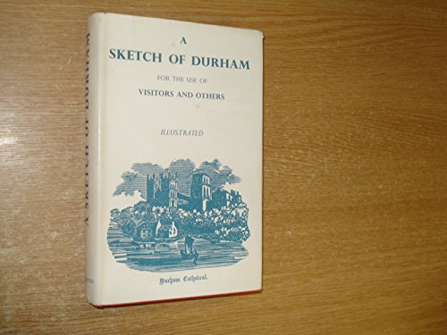 A Sketch Of Durham For The Use: Unknown