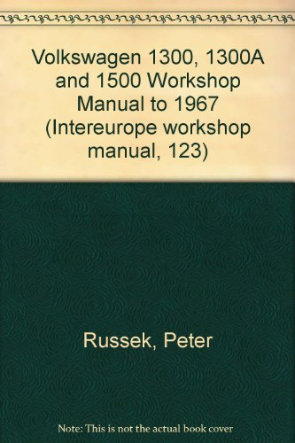 9780901610096: Volkswagen 1300, 1300A and 1500 Workshop Manual to 1967