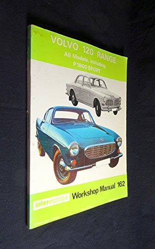 Volvo 120 Range Including P1800 Sport Workshop Manual (Intereurope workshop manual 162) (9780901610393) by Russek, Peter; Harris, D.