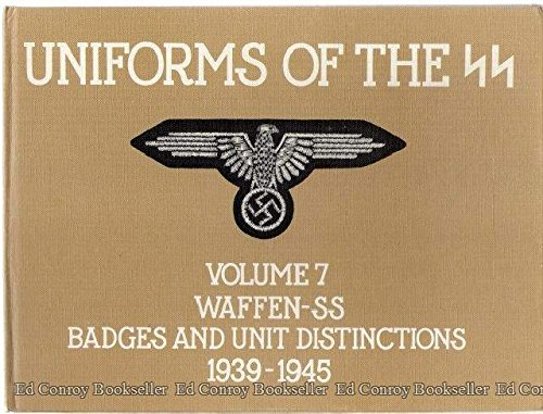 9780901621146: Uniforms of the SS, Vol. 7: Waffen-SS Badges and Unit Distinctions, 1939-1945