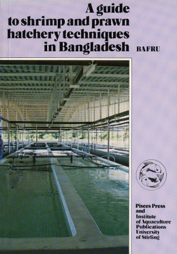 9780901636942: Guide to Shrimp and Prawn Hatchery Techniques in Bangladesh