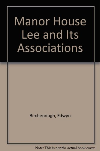 9780901637123: Manor House Lee and Its Associations