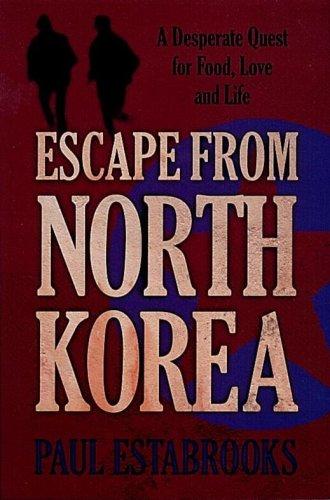 9780901644251: Escape from North Korea