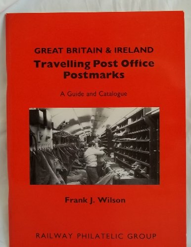 Great Britain and Ireland Travelling Post Office: Wilson, Frank J.