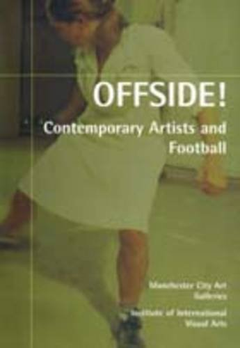 9780901673503: Offside!: Contemporary Artists and Football