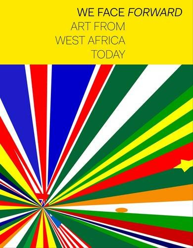 9780901673817: We Face Forward: Art from West Africa Today