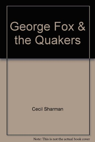 9780901689894: George Fox & the Quakers