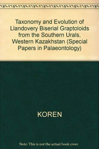 Taxonomy and Evolution of Llandovery Biserial Graptoloids from the Southern Urals, Western ...