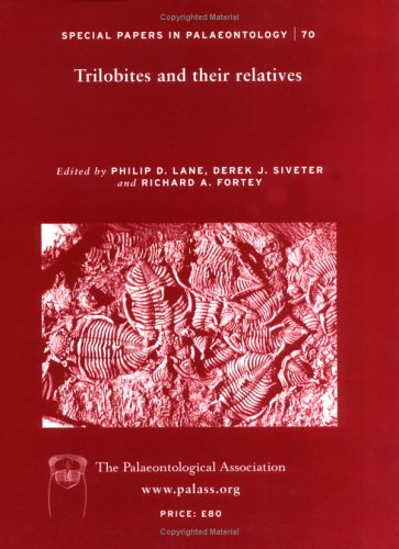 9780901702814: TRILOBITES AND THEIR RELATIVES: 70 (SPECIAL PAPERS IN PALAEONTOLOGY)